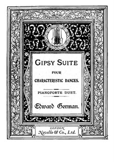 Gipsy Suite: Für Klavier, vierhändig by Edward German