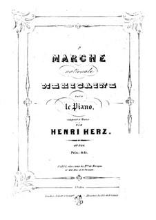 National mexikanischer Marsch, Op.166: National mexikanischer Marsch by Henri Herz