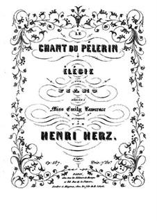 Le Chant du Pélerin, Op.187: Le Chant du Pélerin by Henri Herz