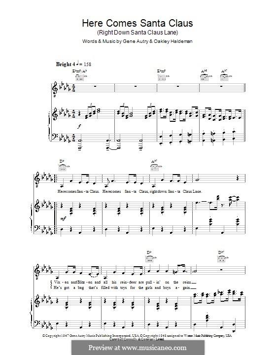 Here Comes Santa Claus (Right Down Santa Claus Lane): Für Stimme und Klavier (oder Gitarre) by Gene Autry, Oakley Haldeman