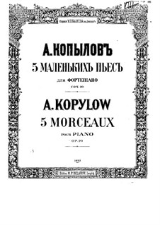 Fünf Stücke, Op.20: Vollsammlung by Alexander Kopylow