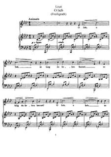 O lieb so lang du lieben kannst, S.298: Für Stimme und Klavier by Franz Liszt