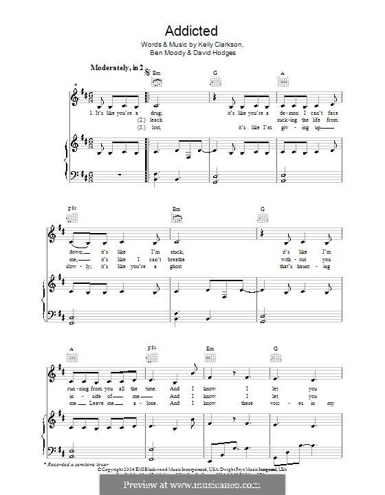 Addicted (Kelly Clarkson): Für Stimme und Klavier (oder Gitarre) by Ben Moody, David Hodges