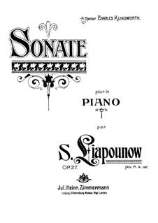 Klaviersonate in F-moll, Op.27: Klaviersonate in F-moll by Sergei Lyapunov