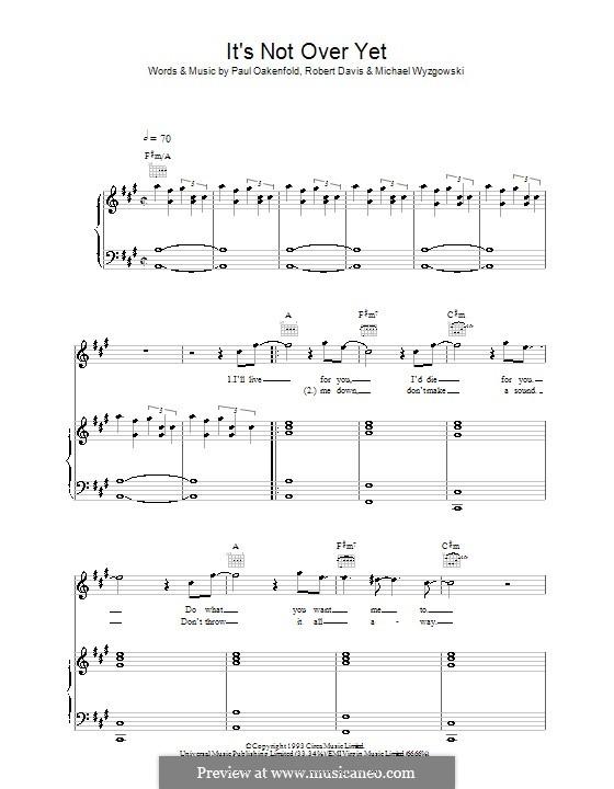 It's Not Over Yet (Klaxons): Für Stimme und Klavier (oder Gitarre) by Michael Wyzgowski, Paul Oakenfold, Robert Davis