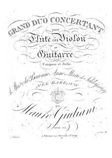 Konzert-Duo für Flöte oder Violine und Gitarre, Op.85: Konzertduett für Flöte oder Violine und Gitarre by Mauro Giuliani
