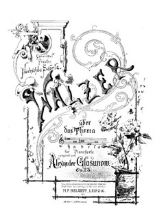 Walzer über das Thema 'Sabela', Op.23: Walzer über das Thema 'Sabela' by Alexander Glazunov
