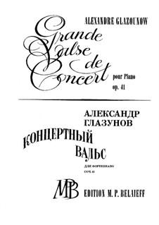 Grosser Konzertwalzer für Klavier, Op.41: Grosser Konzertwalzer für Klavier by Alexander Glazunov
