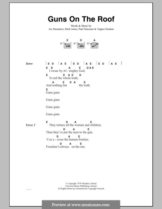 Guns on the Roof (The Clash): Text und Akkorde by Joe Strummer, Mick Jones, Paul Simonon, Topper Headon