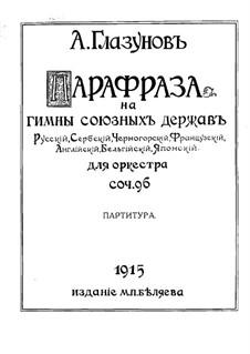 Paraphrase on the Hymn of the Allies, Op.96: Vollpartitur by Alexander Glazunov