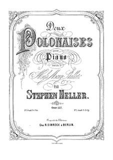 Zwei Polonäsen, Op.132: Zwei Polonäsen by Stephen Heller