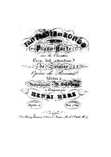 Fantasie und Rondo über Kavatine aus 'La Zelmire' von Rossini, Op.12: Fantasie und Rondo über Kavatine aus 'La Zelmire' von Rossini by Henri Herz