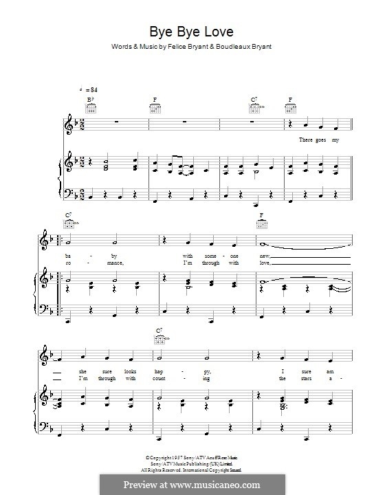 Bye Bye Love (The Everly Brothers): Für Stimme und Klavier (oder Gitarre) by Boudleaux Bryant, Felice Bryant