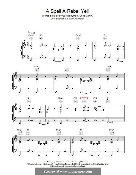 A Spell a Rebel Yell (Coldplay): Für Stimme und Klavier (oder Gitarre) by Chris Martin, Guy Berryman, Jonny Buckland, Will Champion