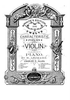 Zwölf Charakterstücke für Violine und Klavier, Op.57: Vollsammlung by Hubert Léonard