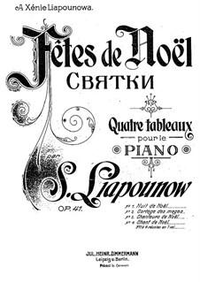 Fêtes de Noël, Op.41: Für Klavier by Sergei Lyapunov