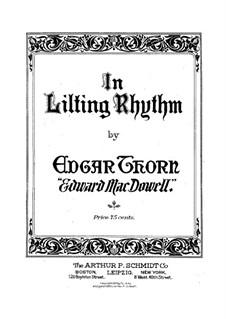 In Lilting Rhythm, Op.2: In Lilting Rhythm by Edward MacDowell
