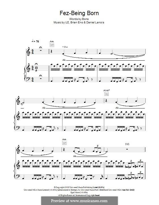 Fez-Being Born (U2): Für Stimme und Klavier (oder Gitarre) by Brian Eno, Daniel Lanois