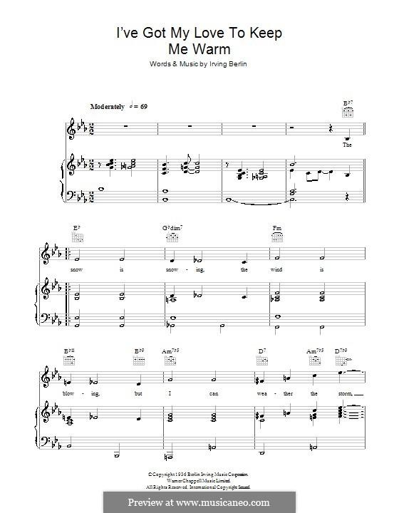 I've Got My Love to Keep Me Warm (Frank Sinatra): Für Stimme und Klavier (oder Gitarre) by Irving Berlin
