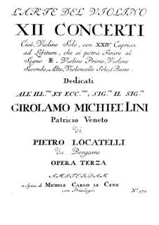 Zwölf Konzerte für Violine und Basso Continuo, Op.3: Solostimme by Pietro Locatelli