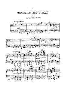 Marche de Nuit, Op.17: Für Klavier by Louis Moreau Gottschalk