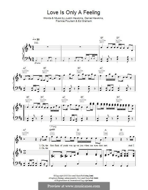 Love Is Only a Feeling (The Darkness): Für Stimme und Klavier (oder Gitarre) by Daniel Hawkins, Edwin Graham, Frankie Poullain, Justin Hawkins