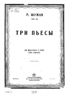 Drei Romanzen für Oboe (oder Violine) und Klavier, Op.94: Vollsammlung by Robert Schumann