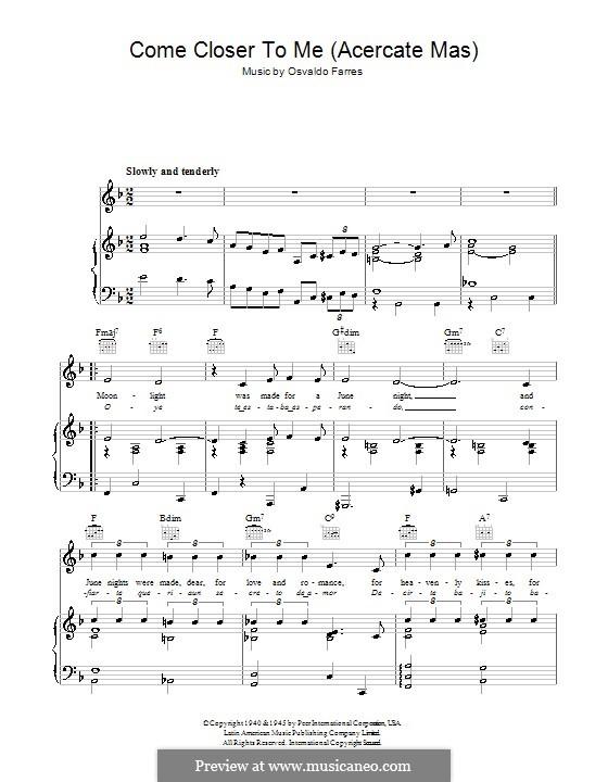 Come Closer To Me (Acercate Mas): Für Stimme und Klavier (oder Gitarre) by Osvaldo Farres