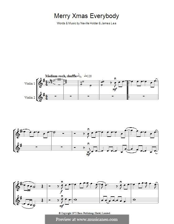 Merry Xmas Everybody (Slade): Für zwei Violinen by James Lea, Noddy Holder