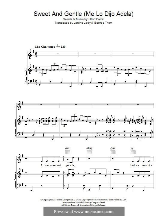 Sweet and Gentle (Me lo Dijo Adela): Für Stimme und Klavier (oder Gitarre) by Georgia Gibbs