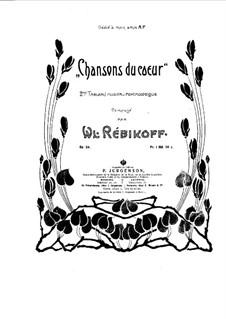 Chansons du Coeur, Op.24: Chansons du Coeur by Wladimir Rebikow