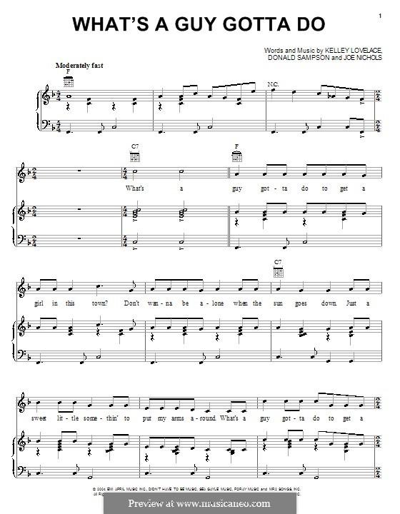 What's a Guy Gotta Do (Joe Nichols): Für Stimme und Klavier (oder Gitarre) by Don Sampson, Kelley Lovelace