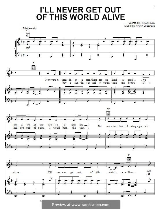 I'll Never Get Out of This World Alive (Hank Williams): Für Stimme und Klavier (oder Gitarre) by Fred Rose