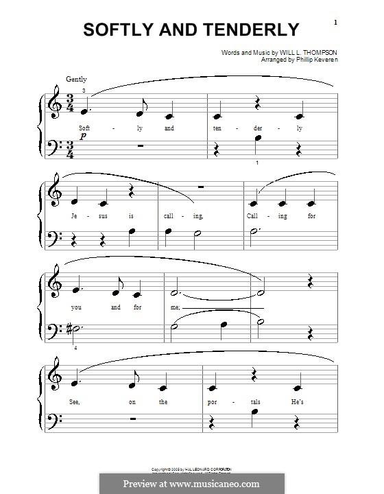 Softly and Tenderly: Für Klavier (sehr leichte Fassung) by Will Lamartine Thompson