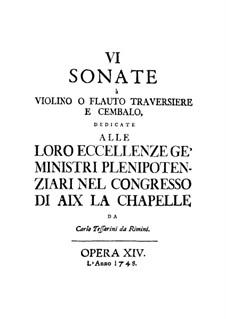 Sonaten für Violine (oder Flöte) und Cembalo, Op.14: Sonaten für Violine (oder Flöte) und Cembalo by Carlo Tessarini