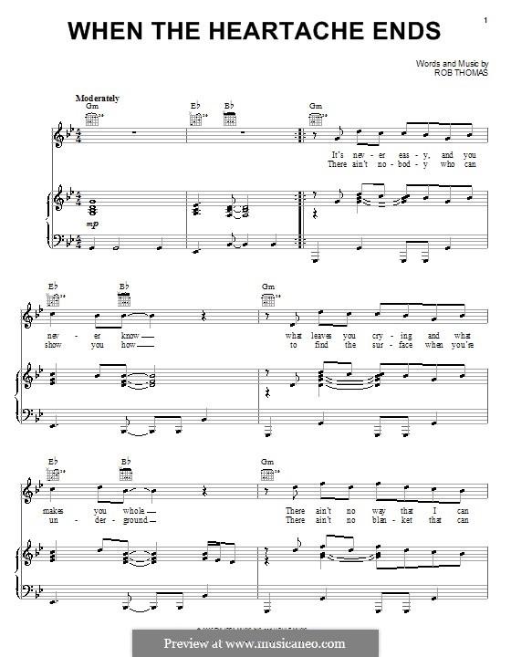 When the Heartache Ends: Für Stimme und Klavier (oder Gitarre) by Rob Thomas
