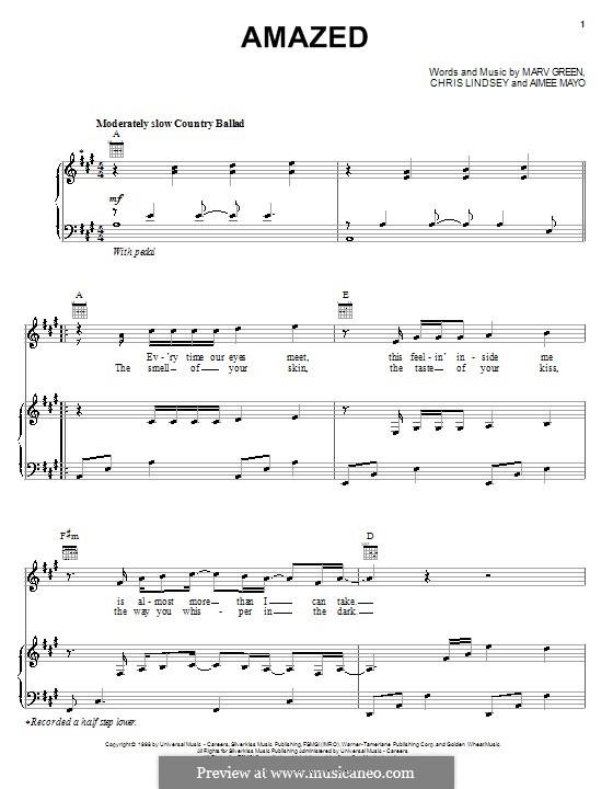 Amazed (Lonestar): Für Stimme und Klavier (oder Gitarre) by Aimee Mayo, Chris Lindsey, Marv Green