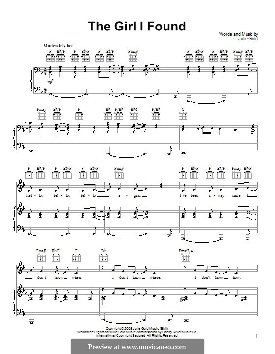 The Girl I Found: Für Stimme und Klavier (oder Gitarre) by Julie Gold