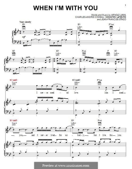 When I'm with You (Sheriff): Für Stimme und Klavier (oder Gitarre) by Arnold Lanni, Charles-Andre Comeau, Jean-Francois Stinco, Sebastien LeFebvre