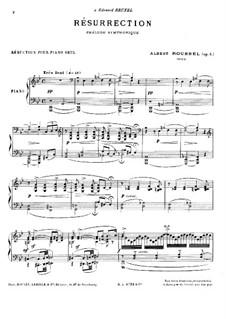 Résurrection (Auferstehung). Sinfonisches Präludium, Op.4: Version für Klavier by Albert Roussel