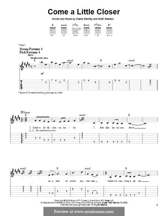 Come a Little Closer (Dierks Bentley): Für Gitarre (Sehr leichte Fassung) by Brett Beavers