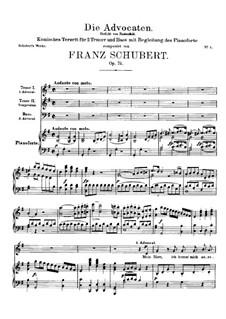 Die Advocaten, D.37 Op.74: Die Advocaten by Franz Schubert