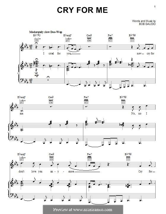 Cry for Me: Für Stimme und Klavier (oder Gitarre) by Bob Gaudio