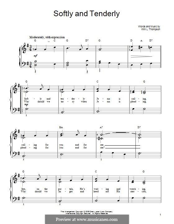 Softly and Tenderly: Einfache Noten für Klavier by Will Lamartine Thompson