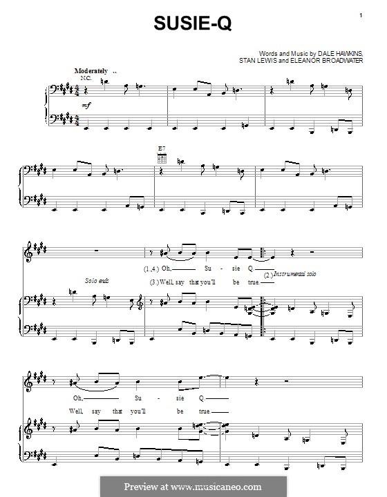 Susie-Q (Creedence Clearwater Revival): Für Stimme und Klavier (oder Gitarre) by Dale Hawkins, Eleanor Broadwater, Stan Lewis