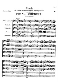 Rondo für Violine und Streichquartett in A-Dur, D.438: Rondo für Violine und Streichquartett in A-Dur by Franz Schubert