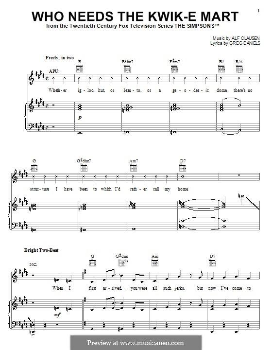 Who Needs the Kwik-E Mart (The Simpsons): Für Stimme und Klavier (oder Gitarre) by Alf Clausen, Greg Daniels