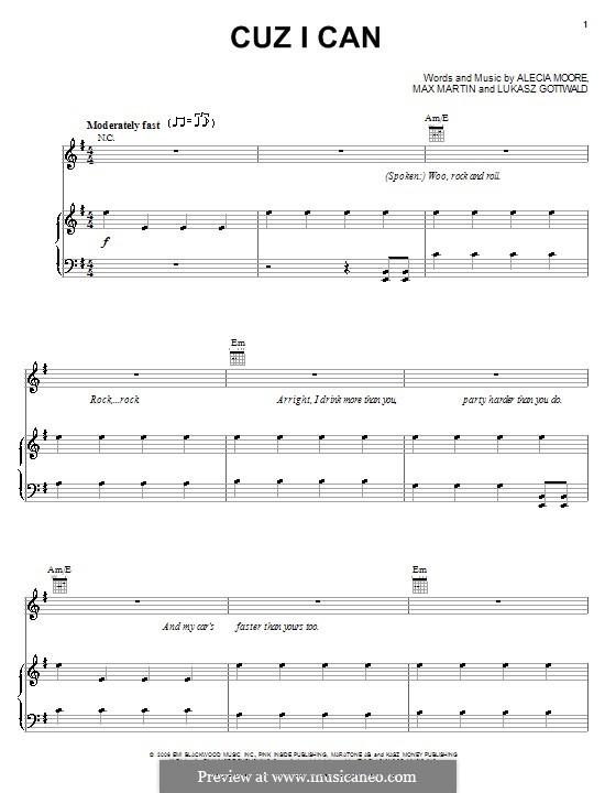 Cuz I Can (Pink): Für Stimme und Klavier (oder Gitarre) by Alecia Moore, Lukas Gottwald, Max Martin