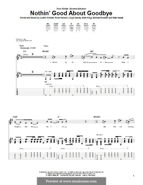 Nothin' Good About Goodbye (Hinder): Für Gitarre mit Tabulatur by Austin Winkler, Brian Howes, Lloyd Garvey, Mark King, Michael Rodden, Ross Hanson