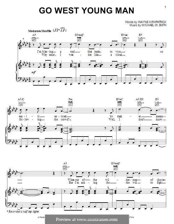 Go West Young Man: Für Stimme und Klavier (oder Gitarre) by Michael W. Smith
